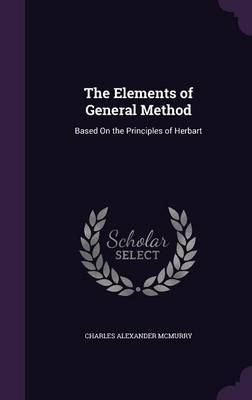 The Elements of General Method by Charles Alexander McMurry image