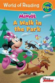 World of Reading: Minnie a Walk in the Park by Disney Book Group