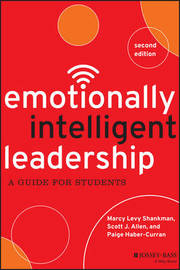 Emotionally Intelligent Leadership by Marcy Levy Shankman