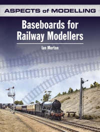 Baseboards for Model Railways by Ian Morton
