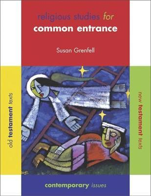 Religious Studies for Common Entrance Pupil's Book by Susan Grenfell