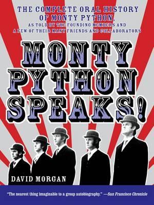 Monty Python Speaks! by David Morgan image