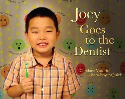 Joey Goes to the Dentist by Candace Vittorini