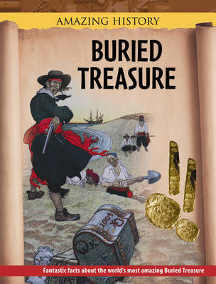 Buried Treasure by John Malam