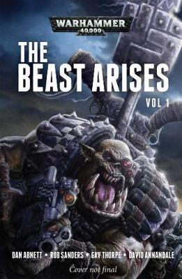 The Beast Arises: Volume 1 by Dan Abnett image