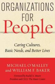 Organizations for People by Michael O'Malley