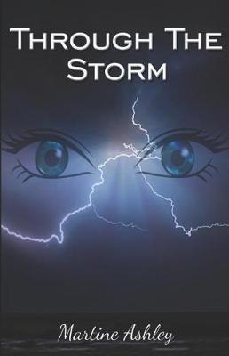 Through The Storm by Martine Ashley