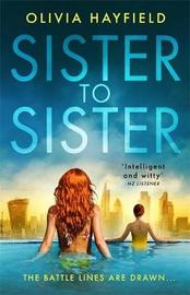 Sister to Sister by Olivia Hayfield image