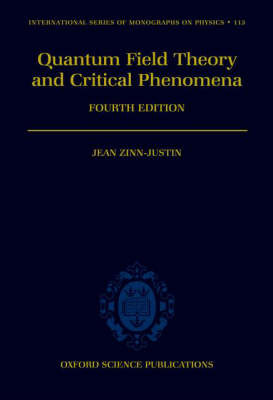 Quantum Field Theory and Critical Phenomena by Jean Zinn-Justin image