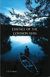 Essence Of The Common Man by E. H. Faulkner image