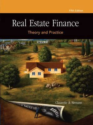 Real Estate Finance: Theory and Practice by G. Sirmans