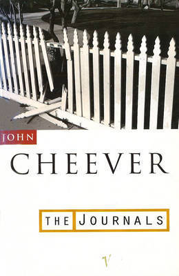 John Cheever: The Journals by John Cheever