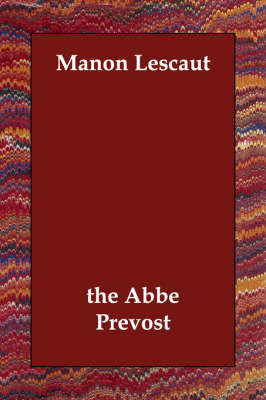 Manon Lescaut by the Abbe Prevost