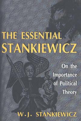 Essential Stankiewicz by W.J. Stankiewicz