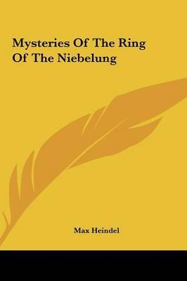 Mysteries of the Ring of the Niebelung by Max Heindel