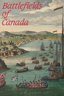 Battlefields of Canada by Mary Beacock Fryer