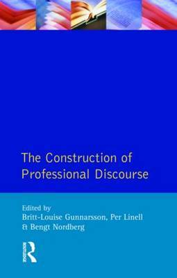 The Construction of Professional Discourse by B.L. Gunnarsson
