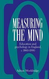 Measuring the Mind by Adrian Wooldridge