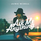 Ask Me Anything by Jamie McDell