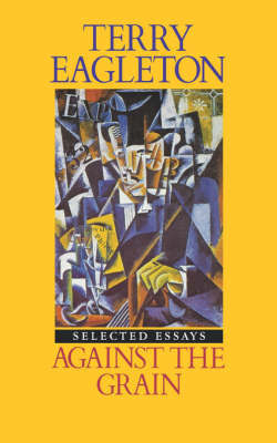 Against the Grain by Terry Eagleton
