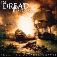 From the Oceanic Graves by In Dread Response image
