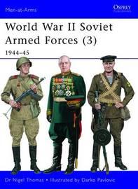 World War II Soviet Armed Forces 3 by Nigel Thomas