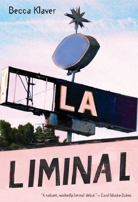 LA Liminal by Becca Klaver image
