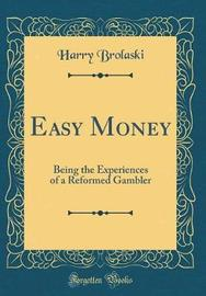 Easy Money by Harry Brolaski