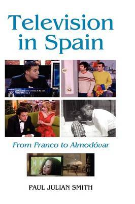 Television in Spain by Paul Julian Smith
