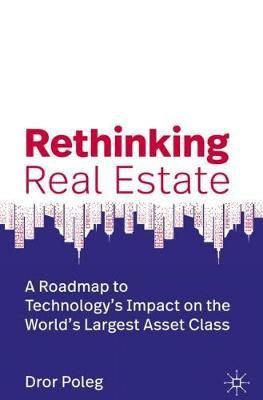 Rethinking Real Estate by Dror Poleg