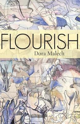 Flourish by Dora Malech