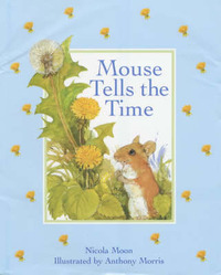Mouse Tells the Time by Nicola Moon image