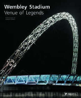 Wembley Stadium: Venue of Legends by Patrick Barclay image