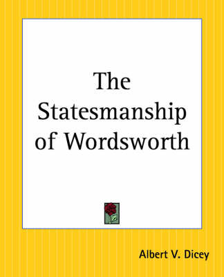 The Statesmanship of Wordsworth by Albert V. Dicey image