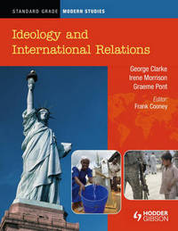 Standard Grade Modern Studies: Ideology and International Relations by Irene Morrison image