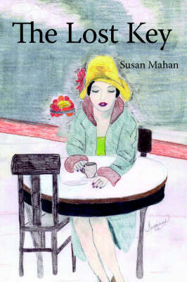 The Lost Key by Susan Mahan