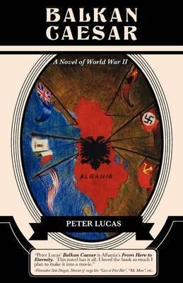 Balkan Caesar by Peter Lucas, Dr