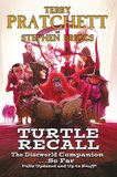 Turtle Recall: The Discworld Companion...So Far (Updated & up to Snuff!) by Sir Terence David John Pratchett
