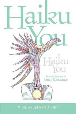 Haiku You by Cindy Rosecrance