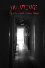 Hauntings from the Snake River Plain by Bonnie Dodge