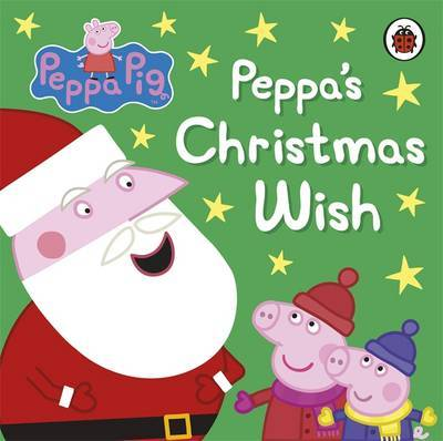 Peppa Pig: Peppa's Christmas Wish by Peppa Pig image