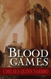 Blood Games by Chelsea Quinn Yarbro image