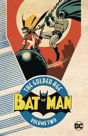 Batman The Golden Age Vol. 2 by Jimmy Palmiotti