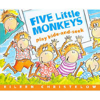 Five Little Monkeys Play Hide and Seek by Eileen Christelow