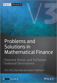 Problems and Solutions in Mathematical Finance by Eric Chin