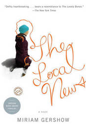 The Local News by Miriam Gershow image