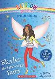 Skyler the Fireworks Fairy by Daisy Meadows