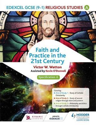 Edexcel Religious Studies for GCSE (9-1): Catholic Christianity (Specification A) by Victor W. Watton image