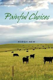 Painful Choices by Margy New