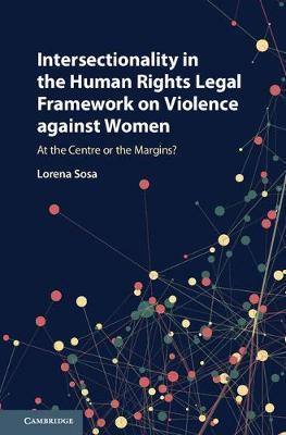Intersectionality in the Human Rights Legal Framework on Violence against Women by Lorena Sosa image